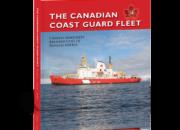 The Canadian Coast Guard Fleet 1962 – 2012