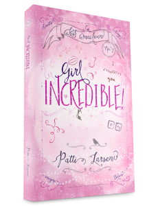Paperback cover of Girl Incredible by Patti Larsen