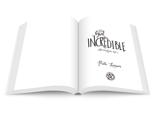 title page from paperback version of Girl Incredible by Patti Larsen