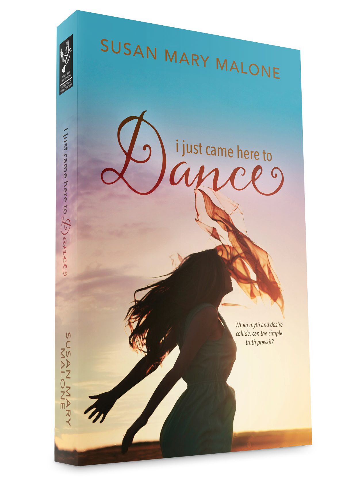 Print cover of I Just Came Here To Dance by Susan Mary Malone